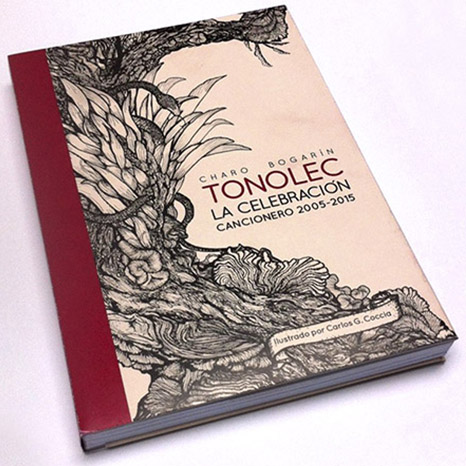 Illustration, Graphic design, production - La celebracion  Tonolec & Carlos Coccia